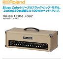 ROLAND(ローランド)ギターアンプ『Blues Cube Tour』