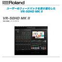 ROLAND(ローランド)ビデオ・スイッチャー『VR-50HD_MK_II』 【全国配送料無料・代引き手数料無料!】