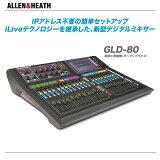 ALLEN & HEATH デジタルミキサー GLD-80【沖縄含む全国配!】