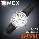 在庫有り!即納可『宅配便』で全国*送料無料*【あす楽対応】TIMEX【T2H331】EASY READER 25mm径 タイメックス イージーリーダー レディース 女性用 クォーツ腕時計 レザーベルト