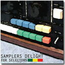 【メール便/送料無料】 V.A. / Samplers Delight For Selectors [CD]