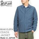 The Hill-side ヒルサイド Ueno Jacket 60/40 コーチジャケット [SLATE BLUE] メンズ ネイビー ロクヨンクロス シエラ...