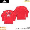 樂天商城 - アディダス:adidas プリントロングスリーブTシャツ HR014 RADIANRED(P25577) サッカー Tシャツ  セール品につき、キャンセル・返品・交換はできません。