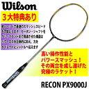 Wilson:ウイルソン レコン PX9000J RECON PX9000J WRT8606202 バドミントンラケット