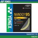 【対象ラケットを張り上げあり同時購入でガット1本無料】ヨネックス:YONEX ナノジー95 NANOGY 95 NBG95 バドミントン ストリング ガットゲージ:0.69mm 長さ:10m特性:耐久