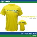 ヨネックス:YONEX ナノレイTシャツ 16270Y UNISEX:男女兼用 ユニTシャツ バドミントンTシャツ 【数量限定商品】