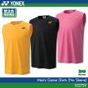 ヨネックス:YONEX ゲームシャツ(ノースリーブ) 10275Y メンズ 男性用 ゲーム