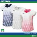 ヨネックス:YONEX レディースフィットシャツ 20392 UNISEX:男女兼用 ゲームウェ