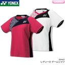 ヨネックス YONEX ゲームシャツ 20446Y レディース 女性用 バドミントン テニス ユニフォーム 受注会限定商品