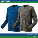 羽毛球 - ヨネックス:YONEX スウェットシャツ 30046 UNISEX:男女兼用 トレーニングウェア スウェット バドミントンウェア テニスウェア 2017年春夏モデル
