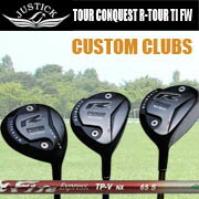 JUSTICKPROCEED R-TOUR CONQUEST TITANIUM FWジャスティックプロシード ツアーコンクェスト アール ツアー チタン フェアウェイウッドシャフト:ファイアーエクスプレス TP-V NX 【OS GOLF Custom Clubs】【工賃込・送料無料】