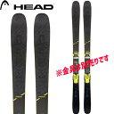 大特価市 スキー HEAD ヘッド 19-20 スキー 2020 KORE 93 コア 93(板のみ) オールマウンテン スキー板 (onecolor):315449 [SKI]