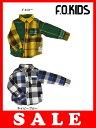 セール50%OFF[メール便送料無料]エフオーキッズ F.O.KIDS クレイジ−チェックシャツ
