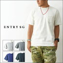 ENTRY SG [エントリーセスジー] TIJUANA T161CBP ポケットTシャツ 吊り編み機Tシャツ とても着心地の良いTシャツ ポケT POCKET TEE..