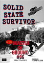 SALE OFF!新品DVD!【スノーボード】 SOLID STATE SURVIVOR / MASTER OF GROUND #6!【TRUST 6 MEDIA】 【2013/2014新作】