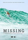 SALE OFF!新品DVD!【サーフィン】 MISSING - A TAYLOR STEELE / MICK FANNING FILM!【テイラースティール最新作】
