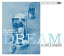新品<LP> Pink Martini & The Von Trapps / Dream A Little Dream