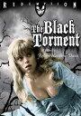 新品北米版DVD!The Black Torment!