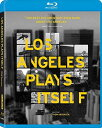 新品北米版Blu-ray!Los Angeles Plays Itself [Blu-ray]!