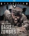 新品北米版Blu-ray!【ゾンビの秘宝】 Oasis of the Zombies: Remastered Edition [Blu-ray]!