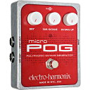 【Electro-Harmonix】Micro POG(マイクロポグ) ポリフォニック・オクターバー【EHX/エレクトロ・ハーモニクス】