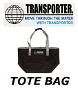 TRANSPORTER TOTE BAG トートバッグ ウェットバッグ WET BAGトランスポーター