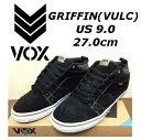 送料無料★VOX GRIFFIN(VULC) ヴォックス グリフィン SHOES シューズ メンズ スニーカー スケートボード