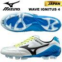 サッカー スパイク ミズノ ウエーブ イグニタス 4 JAPAN P1GA173009 mizuno SALE