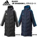 ベンチ コート ジュニア アディダス パデット コート SHADOW L 防寒 DLK51 Jr adidas