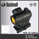 Bushnell(ブッシュネル) AR Optics TRS-25 HiRise ドットサイト 【正規取扱い】AR731306