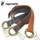 エスペラント esperanto 人気 丸バックル オイルレザー リングベルト「W RING LEATHER BELT ダブルリング レザーベルト」革小物 日本製 ESP-6347 【RCP】