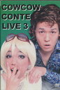 COWCOW CONTE LIVE 3【中古】中古DVD