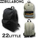 ビラボン リュック BILLABONG デイパック バックパック バッグ リュックサック 22リットル サーフブランド アウトレットプライス SALE セール AI011-978