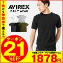 今ならクーポンで21%OFF★AVIREX アビレックス デイリー Tシャツ クルーネック(6143502) ネコポス送料無料 トレーニング タイトフィット ジムウェア 袖短め 半袖Tシャツ WIP メンズ ミリタリー