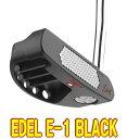 【激レア・送料無料】Edel E-1 BLACK トルクバランスパター US仕様 新品!