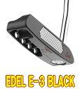 【激レア・送料無料】Edel E-3 BLACK トルクバランスパター US仕様 新品!