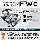 本間ゴルフ ホンマ ツアーワールド TW737 FWc フェアウェイウッド VIZARD EX-A カーボンシャフト ゴルフクラブ