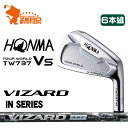 本間ゴルフ ホンマ ツアーワールド TW737Vs アイアンHONMA TOUR WORLD TW737Vs IRON 6本組ヴィザード VIZARD IN カーボンシャフトメーカーカスタム 日本正規品