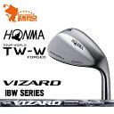 本間ゴルフ 2017年 ツアーワールド TW-W ウェッジHONMA TOUR WORLD TW-W WEDGEヴィザード VIZARD IBW カーボンシャフトメーカーカスタム 日本正規品