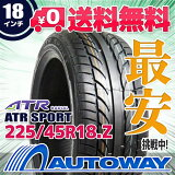 ��¨��ȯ���ۢ�ATR SPORT 225/45R18(225/45-18 225-45-18�����) �Ը����ѡե������AUTOWAY�ʥ����ȥ������˥��ޡ��������AC_AW�ۡ�RCP��05P27May16
