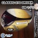 クリーブランド■クラシック 270■ドライバー(ヘッド体積460CC) Miyazaki C.kua 39 カーボンシャフト(45.75インチ)