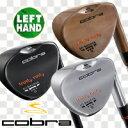 ★Cobra Golf (コブラ)USモデルトラスティ ラスティ ウェッジ[左用]Dynamic Gold S200(シャフト:BKカラー)