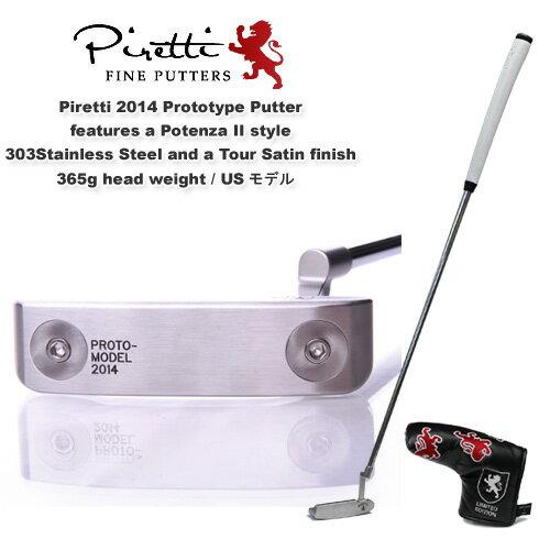 Piretti(ピレッティ)USモデル2014 PROTOTYPE PUTTER2014 プロトタイプ パター303ステンレスヘッド/33インチ、34インチ 【在庫限り/ラスト1本】プロトタイプ/Potenza(ポテンザ)II style303ステンレス/削り出しパターヘッド重量:365gグリップマスター社製本革グリップ装着