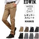EDWIN エドウィン KHAKIS WEEK AND DA...