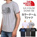 【5%OFF】【2cmゆうパケット150円(ポスト投函・日時指定不可)対応商品】THE NORTH FACE S/S COLOR DOME TEE(ザ・ノースフ...