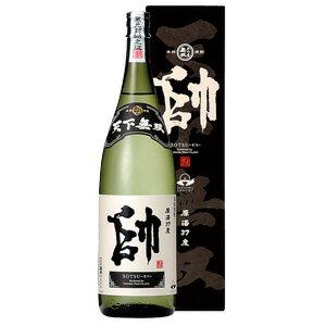 天下無双 芋焼酎原酒 帥(そつ)37度 1.8L