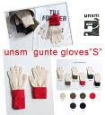 【クーポン最大 500円OFF】【ネコポス送料無料 】unsm【ウンズム】gunte gloves S 軍手 手袋【キッズ】サイズS