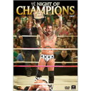 WWE ナイト・オブ・チャンピオンズ2012 DVD