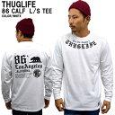 THUGLIFE サグライフ 長袖Tシャツ THUGLIFE CALIF86THUG LONGSLEEVE ホワイト 白 B系 HIPHOP アウトロー メンズ ファッション レディース ファッション ストリート系ファッション リブ Tシャツ