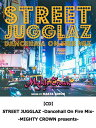 【CD】STREET JUGGLAZ -Dancehall On Fire Mix- -MIGHTY CROWN presents- レゲエ CD